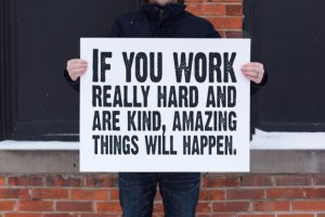 If you work hard